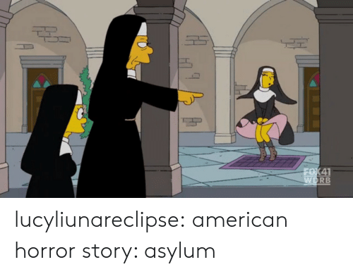 American Horror Story: WDRB lucyliunareclipse:  american horror story: asylum