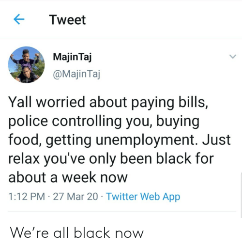 Black: We're all black now