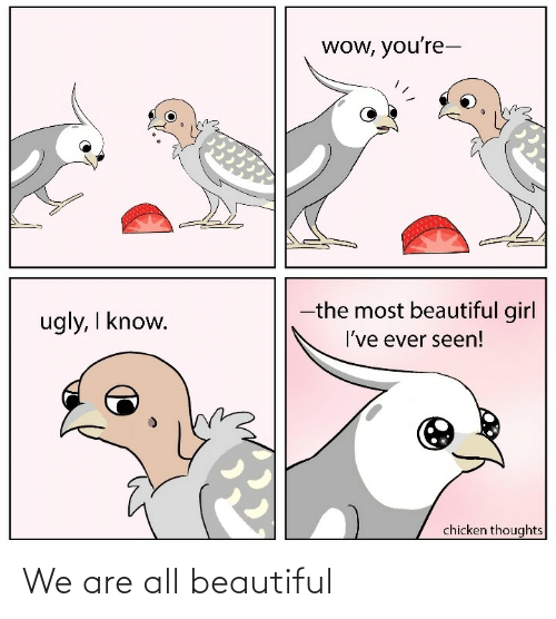 We Are All: We are all beautiful