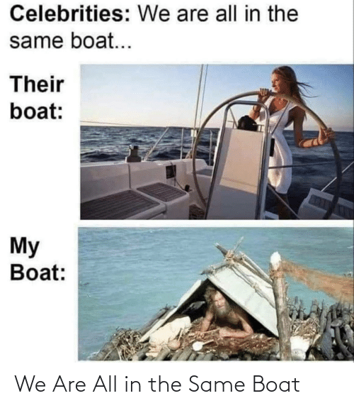 We Are All: We Are All in the Same Boat