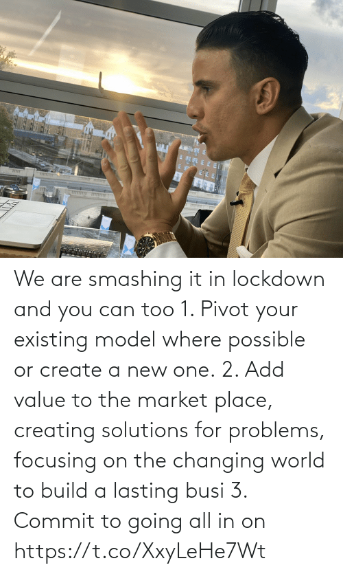create: We are smashing it in lockdown and you can too   1. Pivot your existing model where possible or create a new one.  2. Add value to the market place, creating solutions for problems, focusing on the changing world to build a lasting busi  3. Commit to going all in on https://t.co/XxyLeHe7Wt