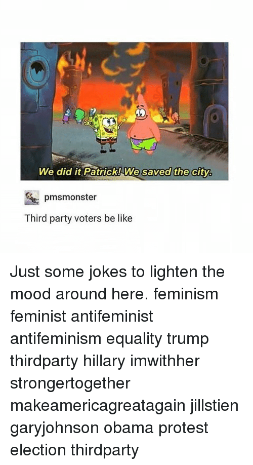 we did it patrick we saved the city pmsmonster third 6992420 🇲🇽 25 best memes about voter voter memes