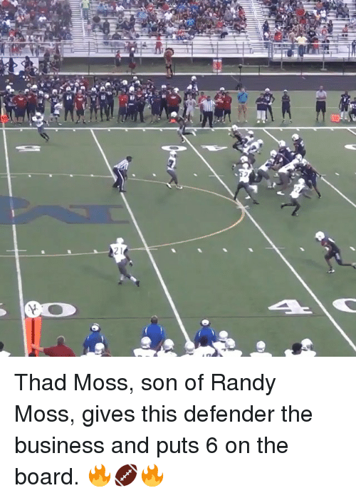 randy moss: we  n  21  六  Y Thad Moss, son of Randy Moss, gives this defender the business and puts 6 on the board. 🔥🏈🔥