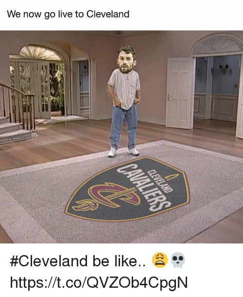 Cbssports: We now go live to Cleveland  @CBSSports #Cleveland be like.. 😩💀 https://t.co/QVZOb4CpgN