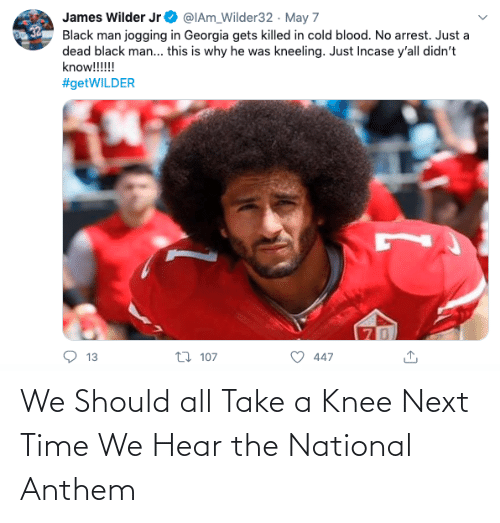 National Anthem: We Should all Take a Knee Next Time We Hear the National Anthem