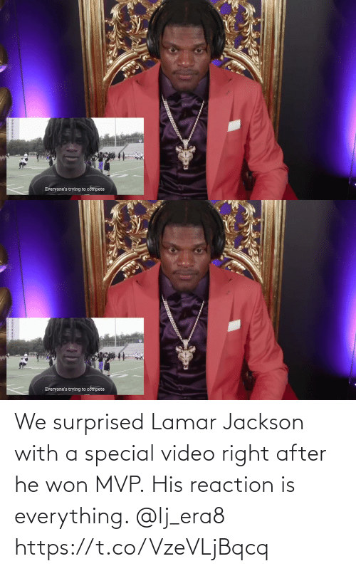 mvp: We surprised Lamar Jackson with a special video right after he won MVP.  His reaction is everything. @lj_era8 https://t.co/VzeVLjBqcq