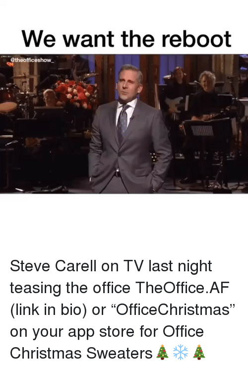 """Af, Christmas, and Memes: we want the reboot  @theofficeshow Steve Carell on TV last night teasing the office TheOffice.AF (link in bio) or """"OfficeChristmas"""" on your app store for Office Christmas Sweaters🎄❄️🎄"""