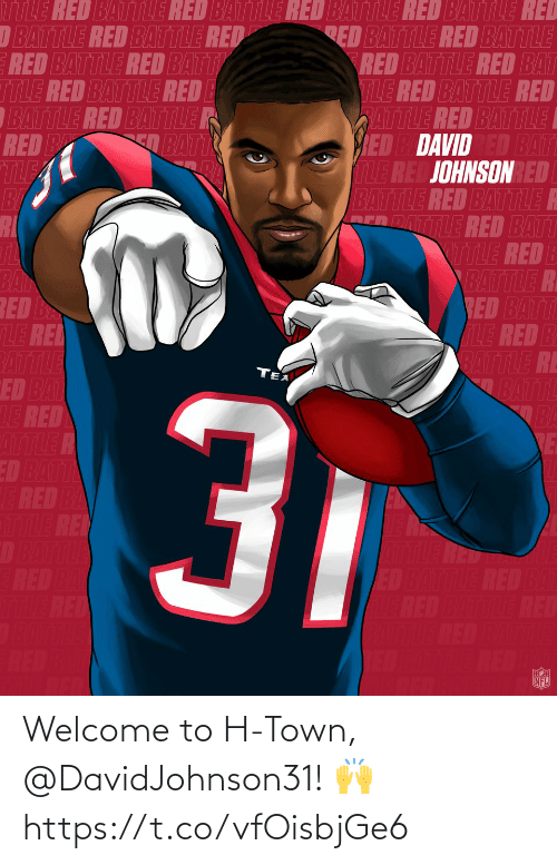 town: Welcome to H-Town, @DavidJohnson31! 🙌 https://t.co/vfOisbjGe6