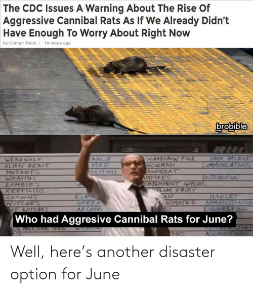 option: Well, here's another disaster option for June