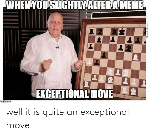 exceptional: well it is quite an exceptional move