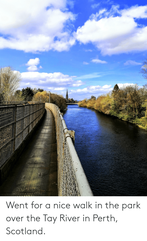 river: Went for a nice walk in the park over the Tay River in Perth, Scotland.