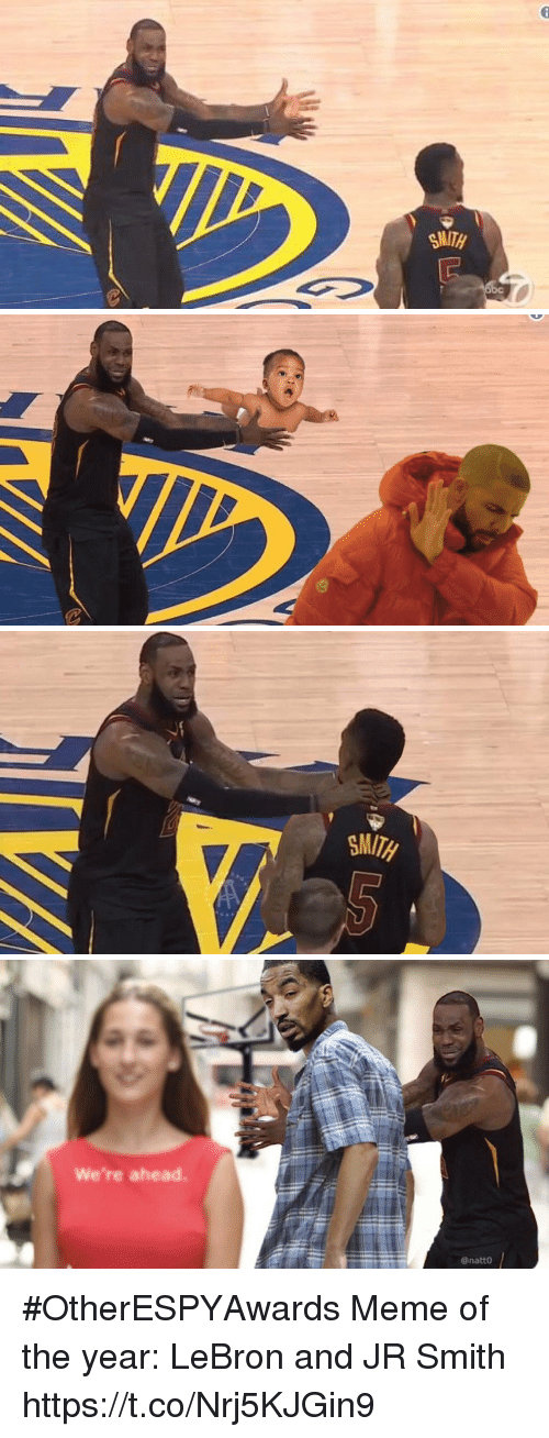 J.R. Smith, Meme, and Sports: We're ahead.  @natto #OtherESPYAwards   Meme of the year: LeBron and JR Smith https://t.co/Nrj5KJGin9