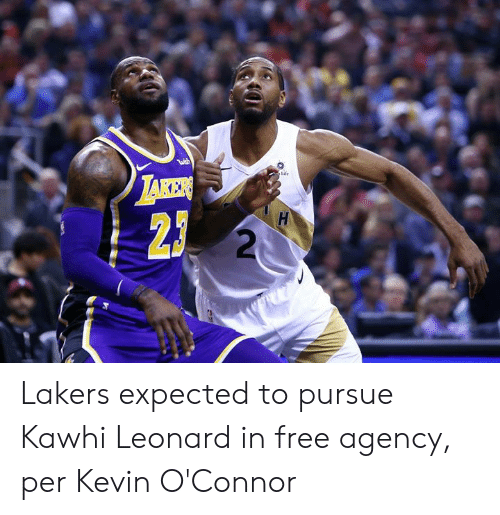 Taker: wesh  Life  TAKER  H Lakers expected to pursue Kawhi Leonard in free agency, per Kevin O'Connor