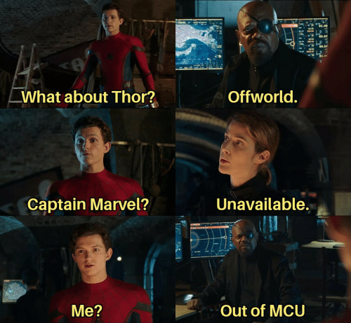 Thor: What about Thor?  Offworld.  Unavailable.  Captain Marvel?  Out of MCU  Me?