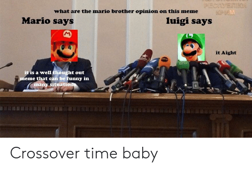 What Are The Mario Brother Opinion On This Meme Mario Says