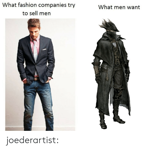 Fashion, Target, and Tumblr: What fashion companies try  What men want  to sell men joederartist: