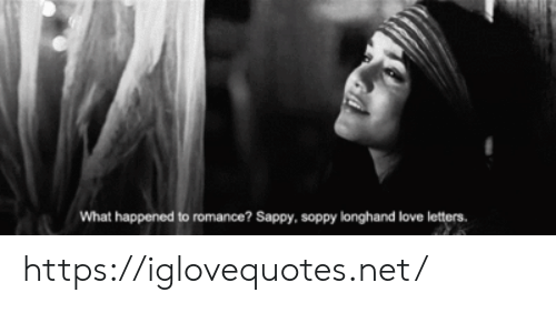 what happened: What happened to romance? Sappy, soppy longhand love letters https://iglovequotes.net/