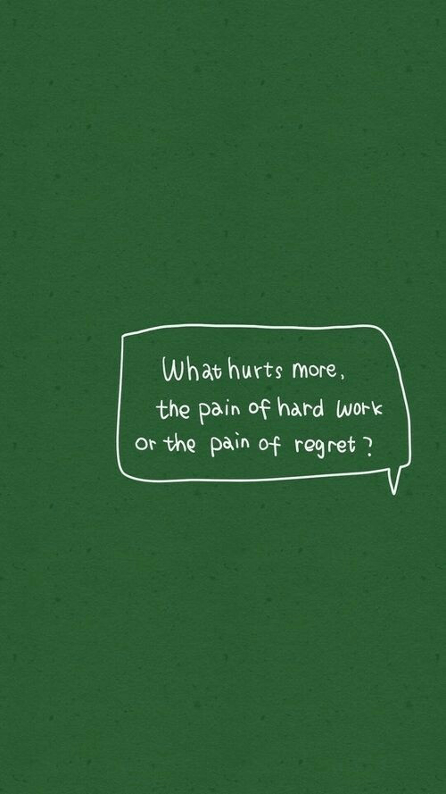 Regret, Work, and Pain: What hurts more  the pain of hard work  or the pain of regret ?