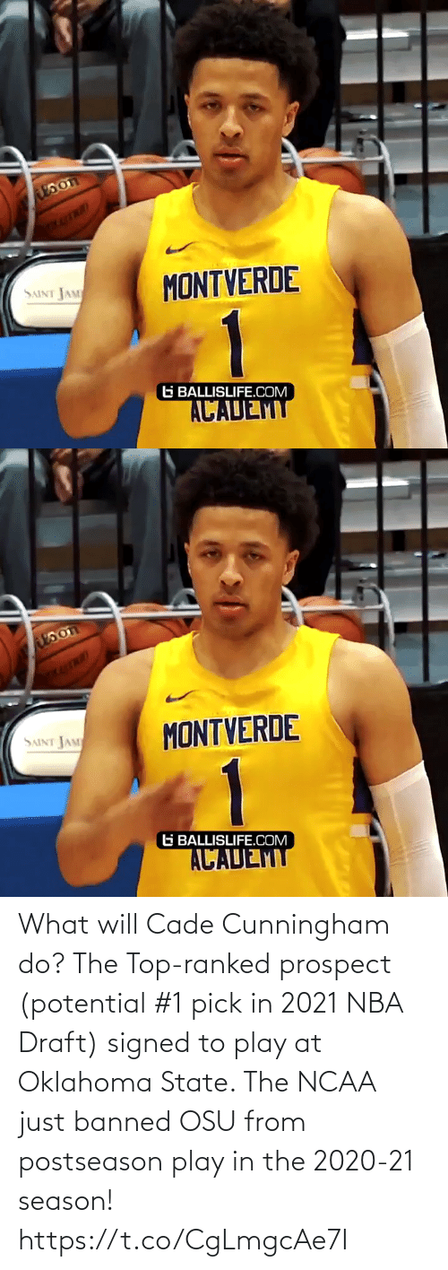 top: What will Cade Cunningham do? The Top-ranked prospect (potential #1 pick in 2021 NBA Draft) signed to play at Oklahoma State. The NCAA just banned OSU from postseason play in the 2020-21 season! https://t.co/CgLmgcAe7I
