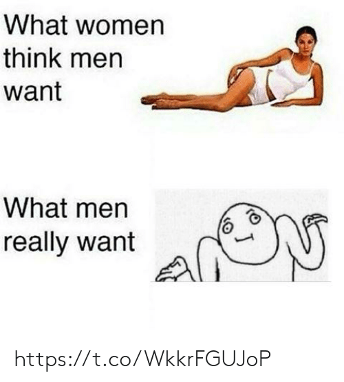 Women, Think, and What: What women  think men  want  What men  J  really want https://t.co/WkkrFGUJoP