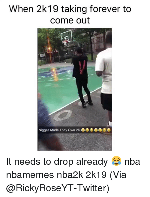 Basketball, Nba, and Sports: When 2k19 taking forever to  come out  Niggas Made They Own 2K It needs to drop already 😂 nba nbamemes nba2k 2k19 (Via @RickyRoseYT-Twitter)