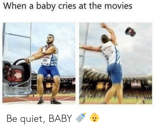 be quiet: When a baby cries at the movies  ORY  755 Be quiet, BABY 🍼 👶