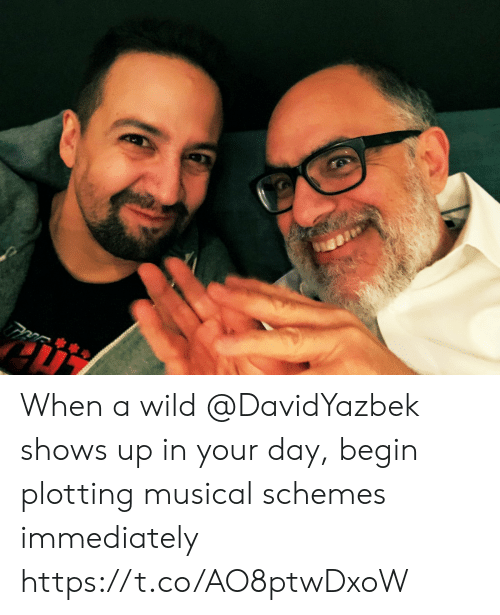 Memes, Wild, and 🤖: When a wild @DavidYazbek shows up in your day, begin plotting musical schemes immediately https://t.co/AO8ptwDxoW
