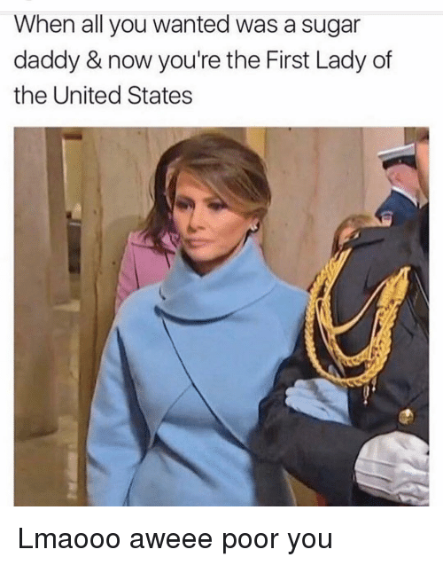 First Ladies: When all you wanted was a sugar  daddy & now you're the First Lady of  the United States Lmaooo aweee poor you