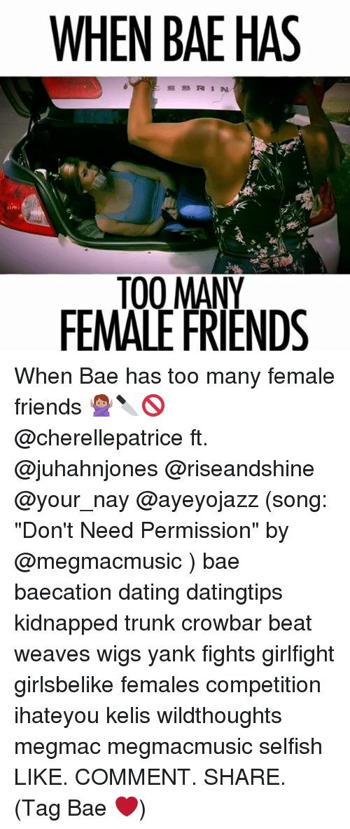 """crowbar: WHEN BAE HAS  ESRIN  TO0 MANY  FEMALE FRIENDS When Bae has too many female friends 🙅🏽🔪🚫 @cherellepatrice ft. @juhahnjones @riseandshine @your_nay @ayeyojazz (song: """"Don't Need Permission"""" by @megmacmusic ) bae baecation dating datingtips kidnapped trunk crowbar beat weaves wigs yank fights girlfight girlsbelike females competition ihateyou kelis wildthoughts megmac megmacmusic selfish LIKE. COMMENT. SHARE. (Tag Bae ❤️)"""
