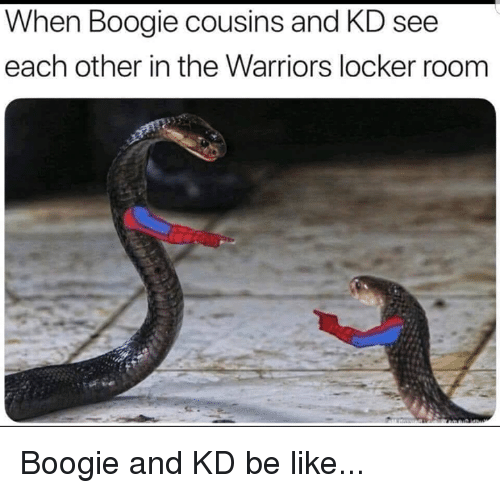 Be Like, Nba, and Warriors: When Boogie cousins and KD see  each other in the Warriors locker room Boogie and KD be like...