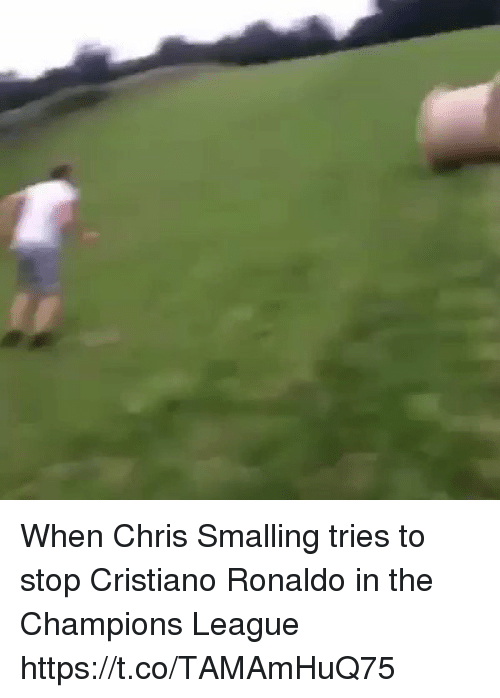 Cristiano Ronaldo, Soccer, and Champions League: When Chris Smalling tries to stop Cristiano Ronaldo in the Champions League https://t.co/TAMAmHuQ75