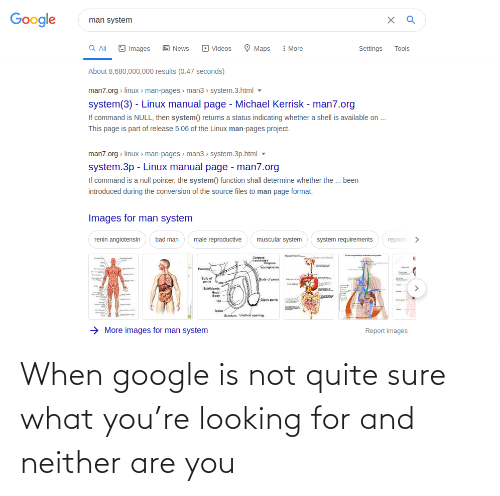 Google: When google is not quite sure what you're looking for and neither are you