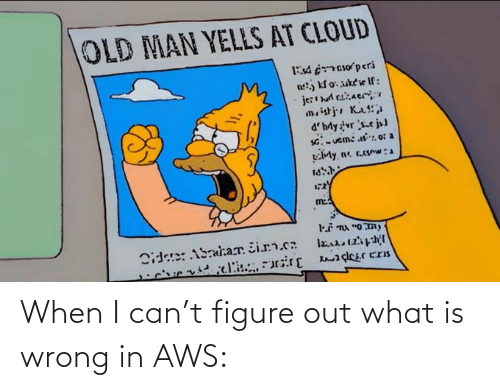 aws: When I can't figure out what is wrong in AWS: