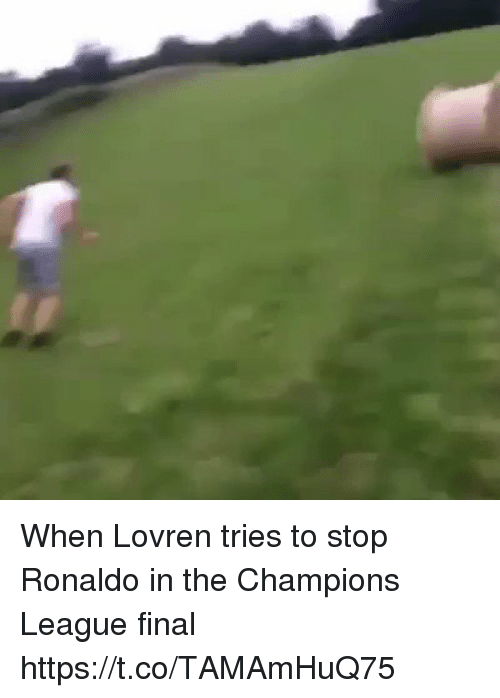 Soccer, Champions League, and Ronaldo: When Lovren tries to stop Ronaldo in the Champions League final https://t.co/TAMAmHuQ75