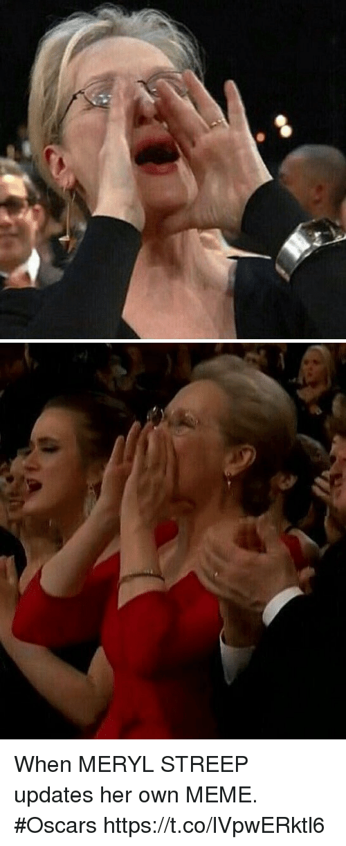 Meme, Oscars, and Meryl Streep: When MERYL STREEP updates her own MEME. #Oscars https://t.co/lVpwERktl6