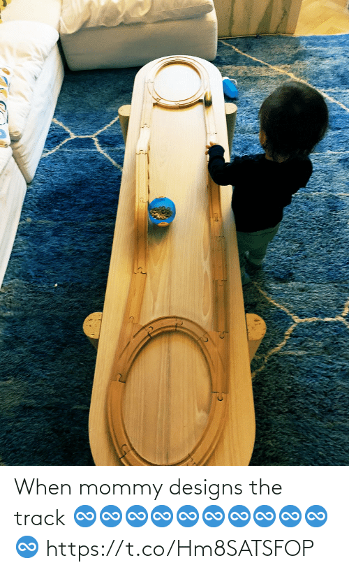 Track: When mommy designs the track  ♾♾♾♾♾♾♾♾♾♾♾ https://t.co/Hm8SATSFOP
