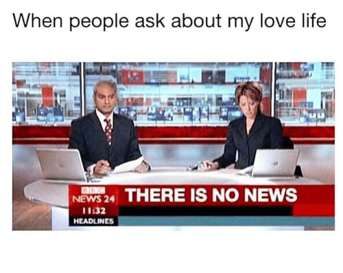 love life: When people ask about my love life  NEWS24 THERE IS NO NEWS  11:32  HEADLINES
