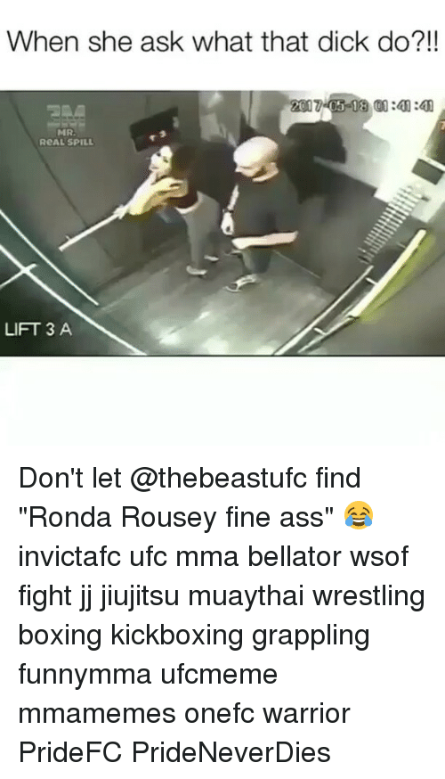 """Ronda: When she ask what that dick do?!!  MRA  ReAL SPILL  LIFT 3 A Don't let @thebeastufc find """"Ronda Rousey fine ass"""" 😂 invictafc ufc mma bellator wsof fight jj jiujitsu muaythai wrestling boxing kickboxing grappling funnymma ufcmeme mmamemes onefc warrior PrideFC PrideNeverDies"""