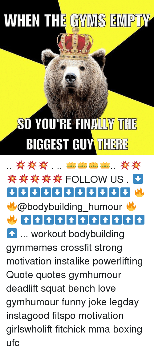 Squating: WHEN THE GYMS EMPTY  SO YOU'RE FINALLY THE  BIGGEST GUY THERE .. 💥💥💥 . .. 👑👑👑👑.. 💥💥💥💥💥💥💥 FOLLOW US . ⬇️⬇️⬇️⬇️⬇️⬇️⬇️⬇️⬇️⬇️⬇️⬇️ 🔥🔥@bodybuilding_humour 🔥🔥 ⬆️⬆️⬆️⬆️⬆️⬆️⬆️⬆️⬆️⬆️⬆️⬆️ ... workout bodybuilding gymmemes crossfit strong motivation instalike powerlifting Quote quotes gymhumour deadlift squat bench love gymhumour funny joke legday instagood fitspo motivation girlswholift fitchick mma boxing ufc