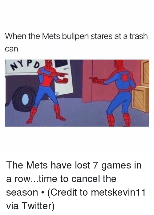 bullpen: When the Mets bullpen stares at a trash  can  NY PD The Mets have lost 7 games in a row...time to cancel the season • (Credit to metskevin11 via Twitter)