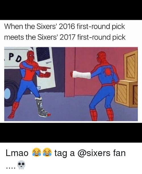 Basketball, Lmao, and Sports: When the Sixers' 2016 first-round pick  meets the Sixers' 2017 first-round pick  P D Lmao 😂😂 tag a @sixers fan ....💀