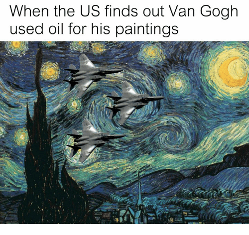 Paintings, Classical Art, and Van Gogh: When the US finds out Van Gogh  used oil for his paintings