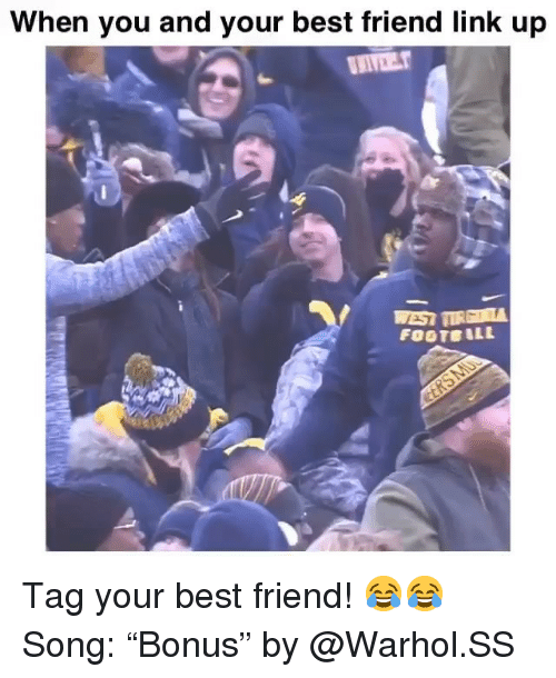 "Best Friend, Funny, and Best: When you and your best friend link up Tag your best friend! 😂😂 Song: ""Bonus"" by @Warhol.SS"