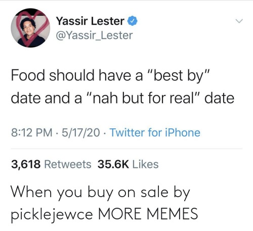 Buy: When you buy on sale by picklejewce MORE MEMES
