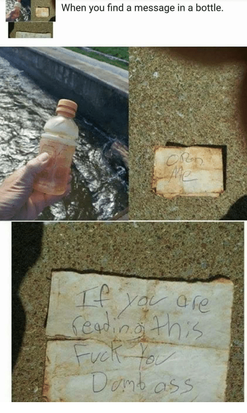 Message in a Bottle, You, and Ore: When you find a message in a bottle  Ore