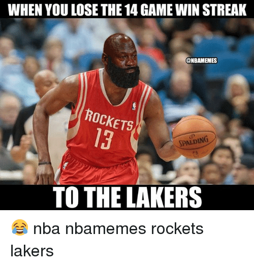 Basketball, Los Angeles Lakers, and Nba: WHEN YOU LOSE THE 14 GAME WIN STREAK  @NBAMEMES  ROCKETS  13  DING  SPAL  TO THE LAKERS 😂 nba nbamemes rockets lakers