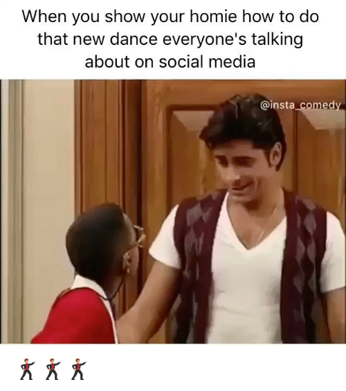 Insta Comedy: When you show your homie how to do  that new dance everyone's talking  about on social media  @insta  comedy 🕺🏽🕺🏽🕺🏽