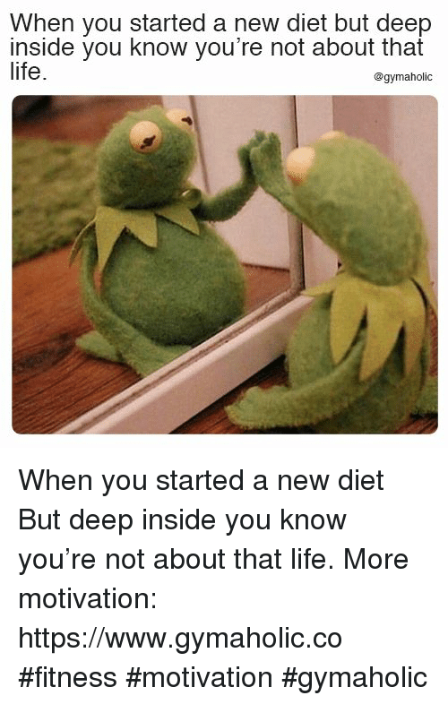 About That Life: When you started a new diet but deep  inside you know you're not about that  life.  @gymaholic When you started a new diet  But deep inside you know you're not about that life.  More motivation: https://www.gymaholic.co  #fitness #motivation #gymaholic