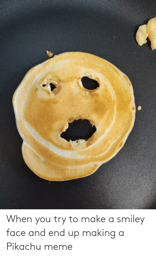 Pikachu Meme: When you try to make a smiley face and end up making a Pikachu meme