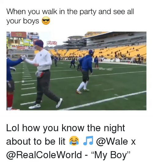 """Wale: When you walk in the party and see all  your boys Lol how you know the night about to be lit 😂 🎵 @Wale x @RealColeWorld - """"My Boy"""""""